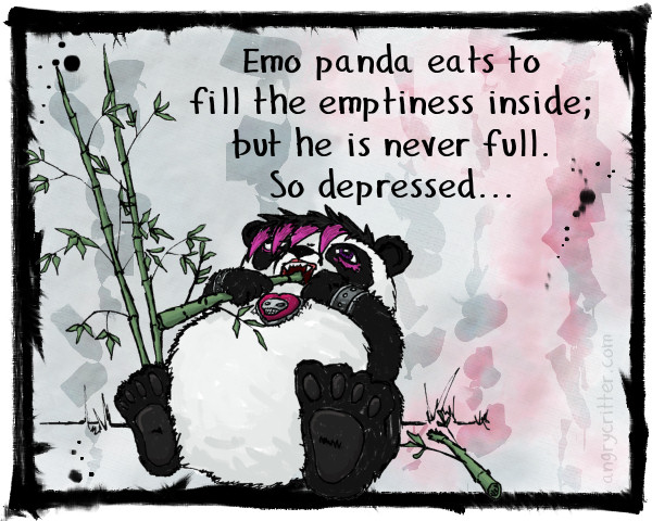 Emo Panda tries to fill the void inside